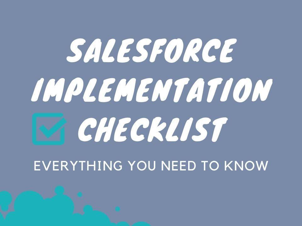 Salesforce implementation checklist